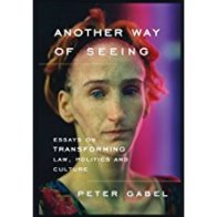 Another Way of Seeing Peter Gabel Author