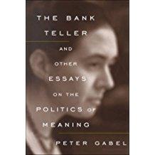 Bank Teller Peter Gabel Author