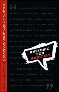del_gandio_rhetoric_radicals